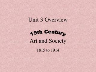 Unit 3 Overview Art and Society
