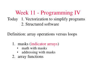Week 11 - Programming IV
