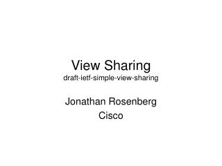 View Sharing draft-ietf-simple-view-sharing