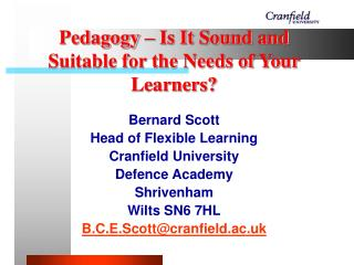 Pedagogy – Is It Sound and Suitable for the Needs of Your Learners?