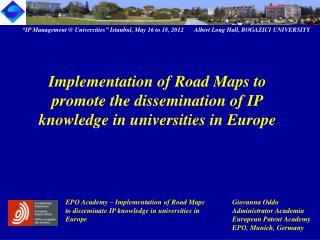 EPO Academy – Implementation of Road Maps Giovanna Oddo