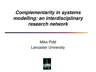 Complementarity in systems modelling: an interdisciplinary research network