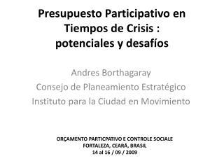 Presupuesto Participativo en Tiempos de Crisis :   potenciales y desafíos
