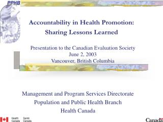 Accountability in Health Promotion:  Sharing Lessons Learned