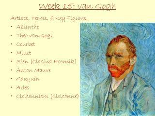 Week 15: van Gogh