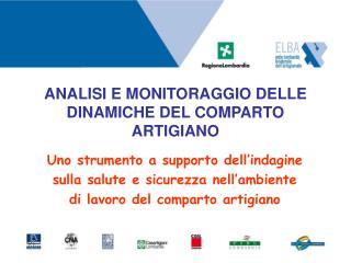 ANALISI E MONITORAGGIO DELLE DINAMICHE DEL COMPARTO ARTIGIANO