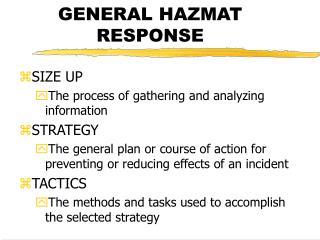 GENERAL HAZMAT RESPONSE