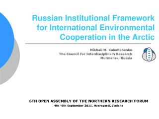 Russian Institutional Framework for International Environmental Cooperation in the Arctic