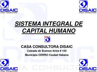 SISTEMA INTEGRAL DE CAPITAL HUMANO