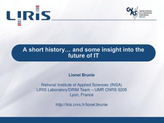 A short history… and some insight into the future of IT