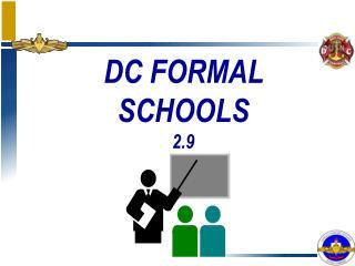 DC FORMAL SCHOOLS 2.9
