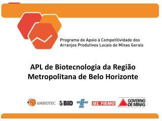 APL de Biotecnologia da Região Metropolitana de Belo Horizonte