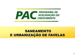 SANEAMENTO  E URBANIZA��O DE FAVELAS