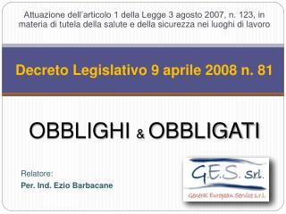 Decreto Legislativo 9 aprile 2008 n. 81