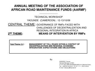 ANNUAL MEETING OF THE ASSOCIATION OF AFRICAN ROAD MAINTENANCE FUNDS (AARMF)