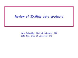 Review of 2XMMp data products