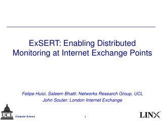 ExSERT: Enabling Distributed Monitoring at Internet Exchange Points