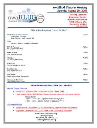 NWA Retail Link User Group    2 Brompton Lane  Bella Vista, AR 72715-6227 Secretary@nwaRLUG