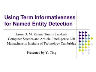 Using Term Informativeness for Named Entity Detection