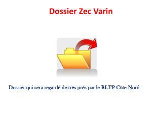 Dossier Zec Varin