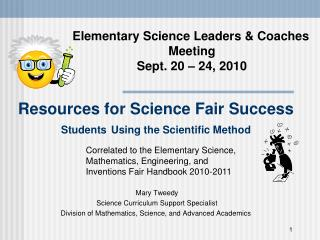 Resources for Science Fair Success Students Using the Scientific Method