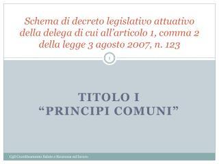 TITOLO I �PRINCIPI COMUNI�