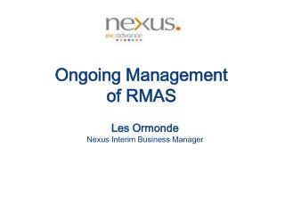 Ongoing Management of RMAS