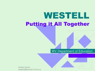 WESTELL Putting it All Together