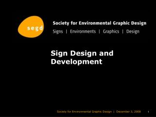 Sign Design and Development