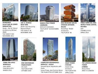 AHABITABLE SCULPTURE IN LOWER MANHATTAN Nmda – Neil M. Denari Architects by Michael Webb