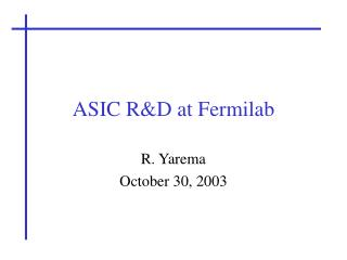ASIC R&D at Fermilab