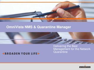 OmniVista NMS & Quarantine Manager