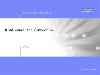 Middleware and Connection