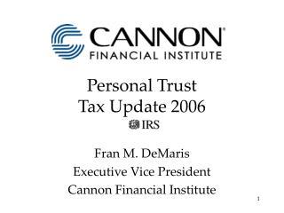 Personal Trust Tax Update 2006