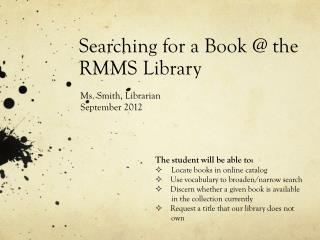 Searching for a Book @ the RMMS Library