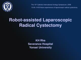 Robot-assisted Laparoscopic Radical Cystectomy