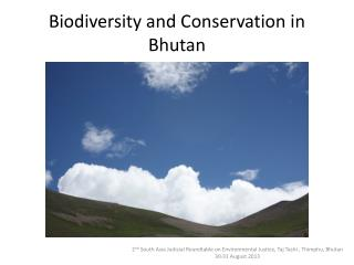 Biodiversity and Conservation in Bhutan