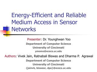 Energy-Efficient and Reliable Medium Access in Sensor Networks