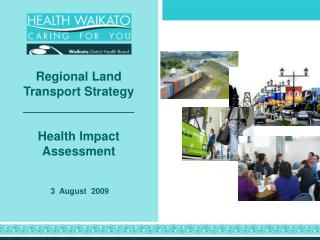 Regional Land Transport Strategy ________________ Health Impact Assessment