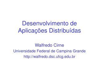 Desenvolvimento de Aplicações Distribuídas