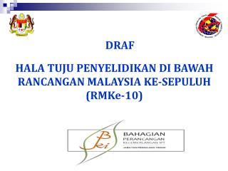 HALA TUJU PENYELIDIKAN DI BAWAH RANCANGAN MALAYSIA KE-SEPULUH (RMKe-10)