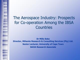 The Aerospace Industry: Prospects for Co-operation Among the IBSA Countries