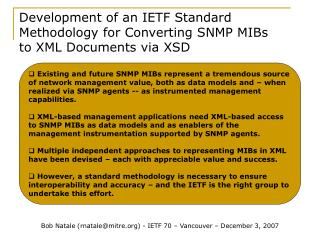 Development of an IETF Standard Methodology for Converting SNMP MIBs to XML Documents via XSD