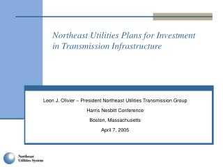 Northeast Utilities Plans for Investment in Transmission Infrastructure