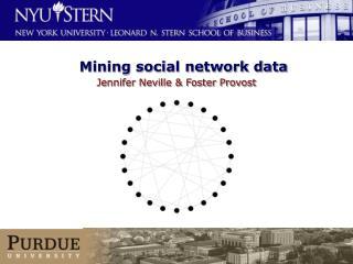 Mining social network data