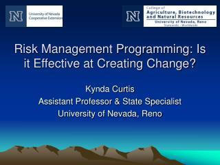 Risk Management Programming: Is it Effective at Creating Change?