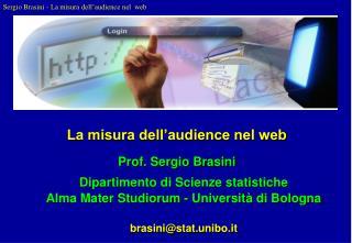 La misura dell'audience nel web Prof. Sergio Brasini