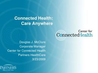 Connected Health: Care Anywhere