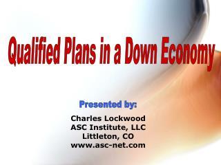 Charles Lockwood ASC Institute, LLC Littleton, CO asc-net