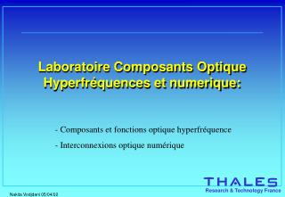 Laboratoire Composants Optique Hyperfr�quences et numerique: